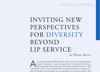 INVITING NEW PERSPECTIVES FOR DIVERSITY BEYOND LIP SERVICE