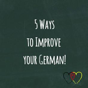 5 Ways to Improve your German!