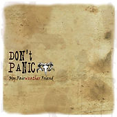 Zhach Kelsch recorded drums on Don't Panic's album My Fair-weather Friend