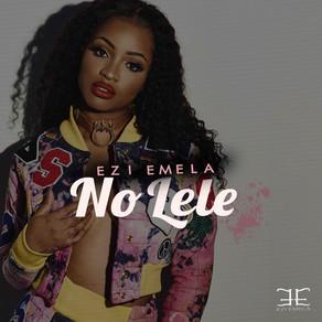 #Zik - Ezi Emela - No LeLe