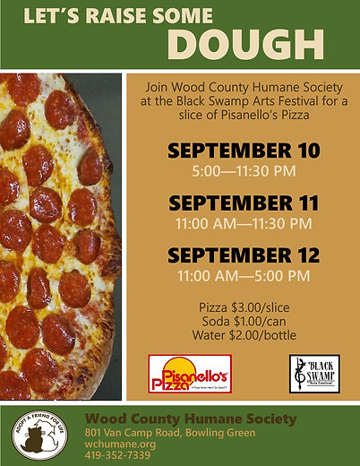 Join Wood County Humane Society at the Black Swamp Arts Festival for a slice of Pizanellos Pizza!