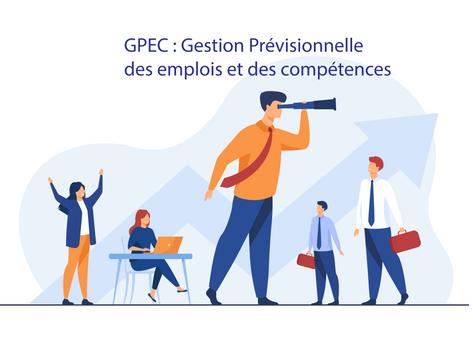 GPEC : Gestion Prévisionnelle des Emplois et des Compétences