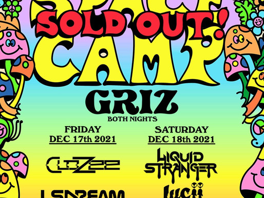 GRiZ's SPACE CAMP Festival SOLD OUT