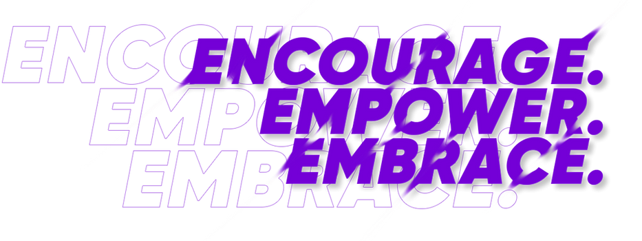 Encourage.-EMPOWER.-Embrace.-copy.png