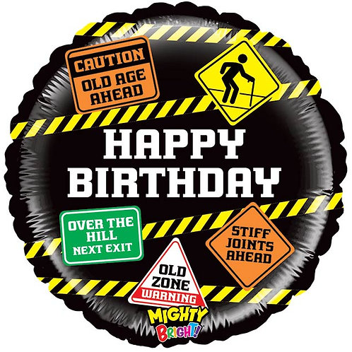 Old Age Sign Birthday Foil