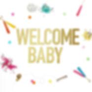 welcomebaby_f5e9ab08-59a0-4bb2-baef-371b