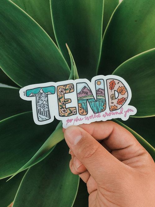 Tend Sticker