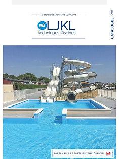 Catalogue LJKL Techniques Piscines 2018