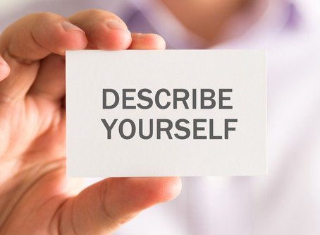 How Would You Describe Yourself?