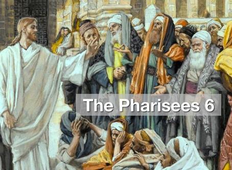 The Pharisees 6 - Dangerous Definitions