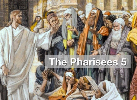The Pharisees 5 - Imposing Our Own Standards Of Righteousness