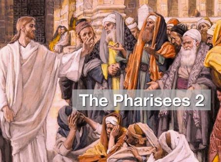 The Pharisees 2 - The Pharisee In Me