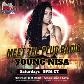 DJ Young Nisa Meet the Plug Radio Saturd