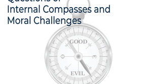 QUESTIONS OF INTERNAL COMPASSES AND MORAL CHALLENGES