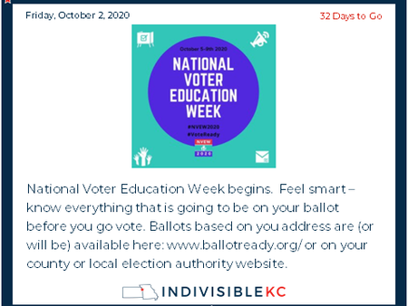 National Voter Education Week begins.  Feel smart – know everything that is going to be on your ballot before you go vote. Ballots based on you address are (or will be) available here: www.ballotready.org/ or on your county or local election authority website.