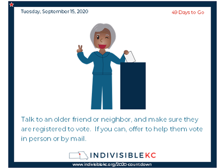 In Missouri, if your are 65 or older, you can vote absentee in person or by mail in 2020.  Find out what your voting options are in Missouri (it's stupid confusing).  www.indivisiblekc.org/vote