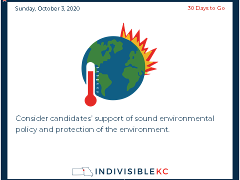 Consider candidates' support of sound environmental policy and protection of the environment.  Check out endorsements from Missouri (https://bit.ly/2Ggy75z) and Kansas Sierra Clubs (https://bit.ly/34Vzn8n)