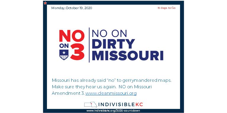 "Missouri has already said ""no"" to gerrymandered maps.  Make sure they hear us again.  NO on Missouri Amendment 3. www.cleanmissouri.org"