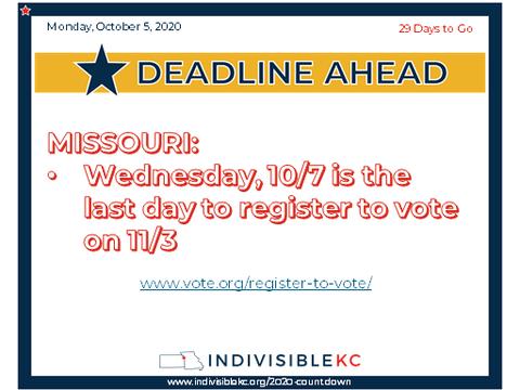 Wednesday, 10/7 is the last day in Missouri to register to vote on 11/3  www.vote.org/register-to-vote/
