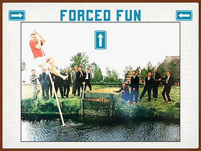 forced fun teambuilding extreme sports.