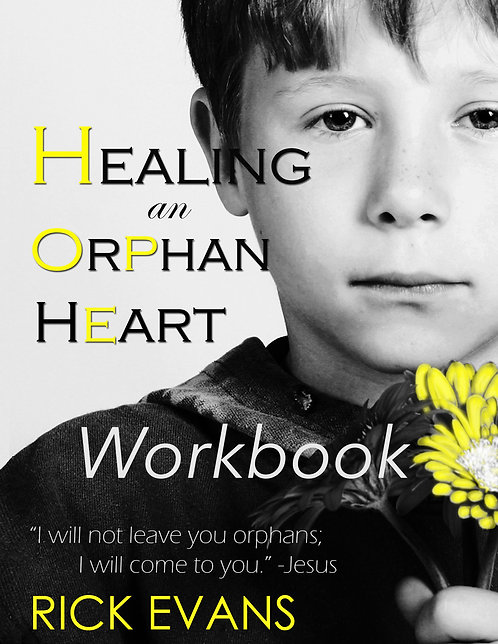 Healing An Orphan Heart (Workbook)