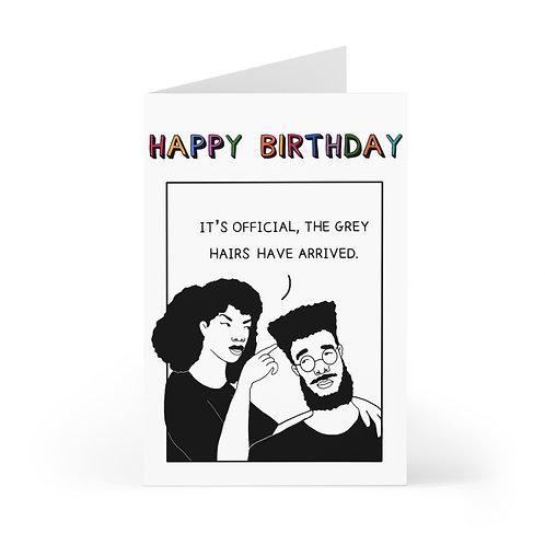 """Grey Hairs"" Birthday Card"