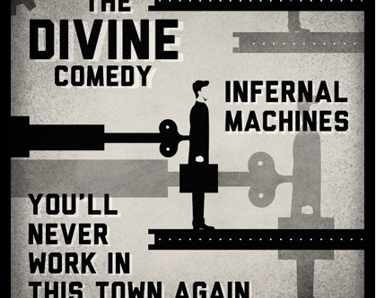 infernal machines + you'll never work in this town again