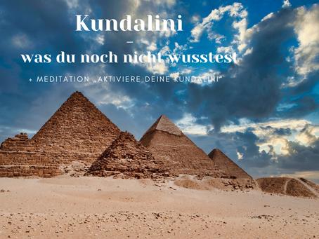 Kundalini – was du noch nicht wusstest