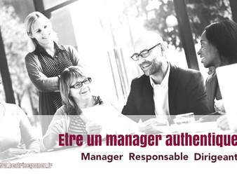 Etre un manager authentique