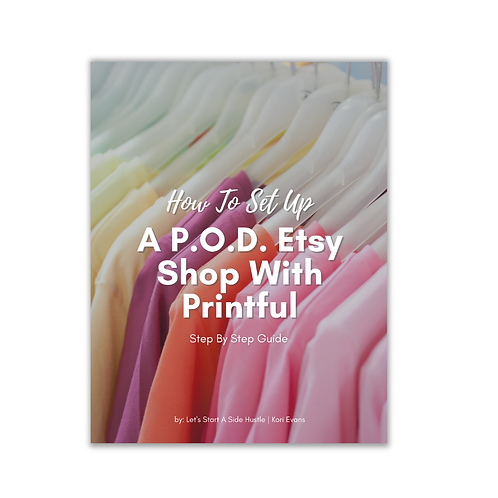 How To Set Up A Print On Demand Etsy Shop With Printful