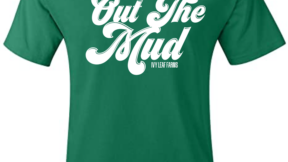 OUT THE MUD TEE