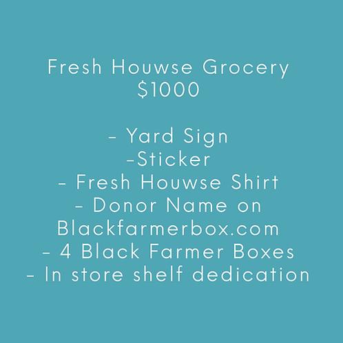 Fresh Houwse - $1000