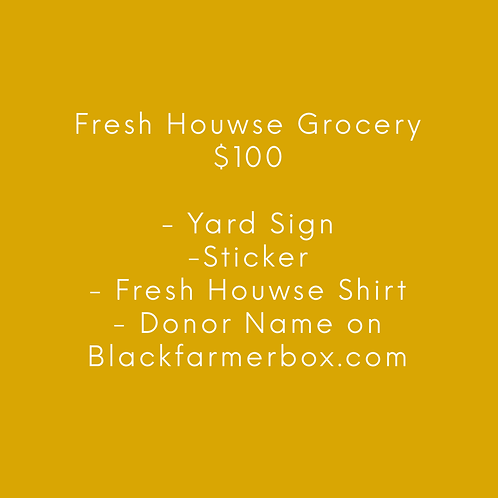Fresh Houwse- $100