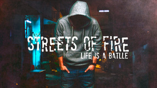 """""""Streets of Fire"""""""