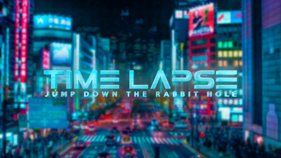 """""""Time Lapse"""""""