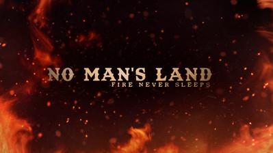 """""""No Man's Land"""""""