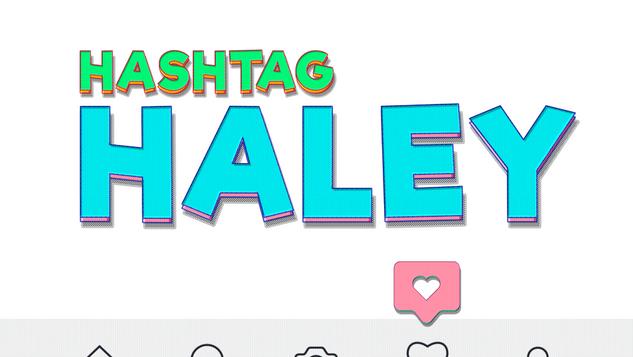 """Hashtag Haley"""