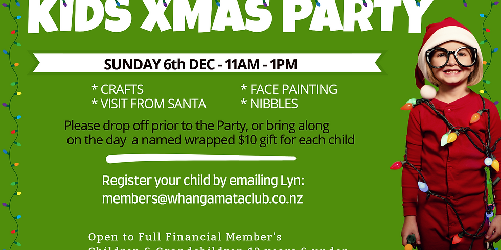 Kid's Christmas Party - Sunday 6th December 11am - 1pm 12 years and under