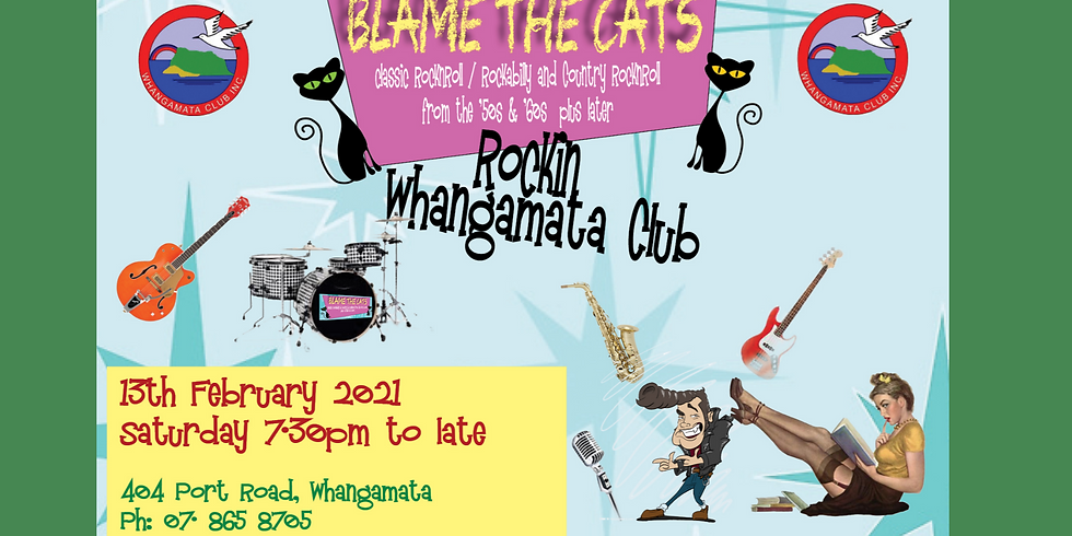 Blame the Cats - Saturday 13th February 2021 from 7.30pm
