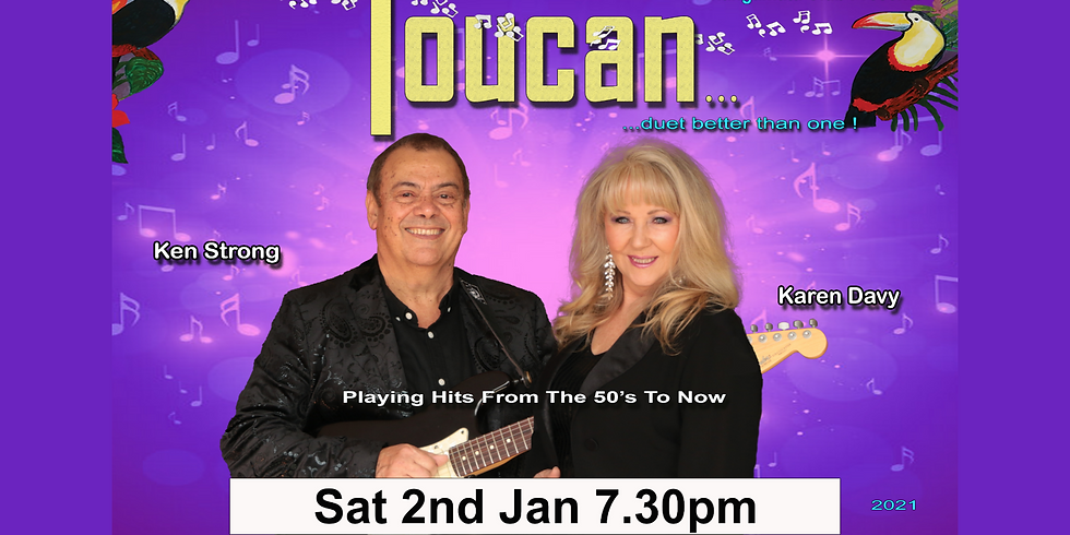 Toucan - Saturday 2nd January 2021 from 7.30pm