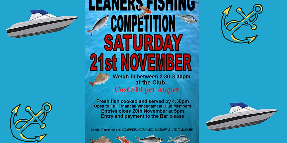 Leaners Fishing Competition - Saturday 21st November