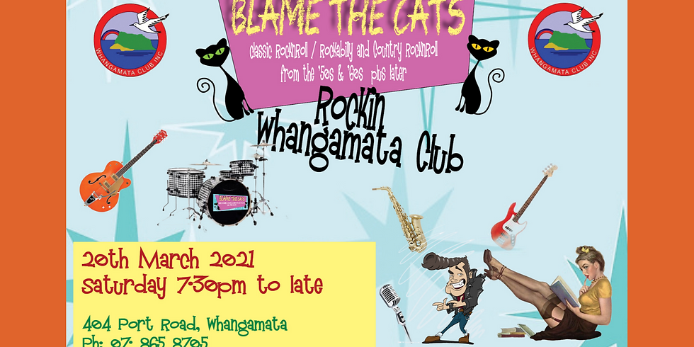 Blame the Cats - Saturday 20th March 2021 from 7.30pm