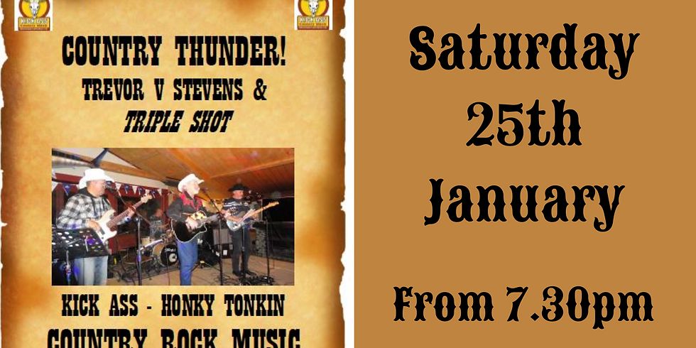 Trevor Stevens & Triple Shot Country Band - Saturday 25th January from 7.30pm