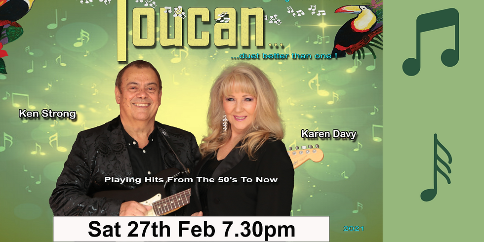 Toucan - Saturday 27th February 2021 from 7.30pm