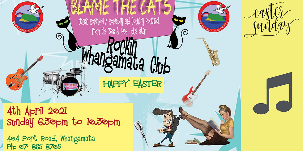 Blame the Cats - Sunday 4th April 2021 from 6.30pm