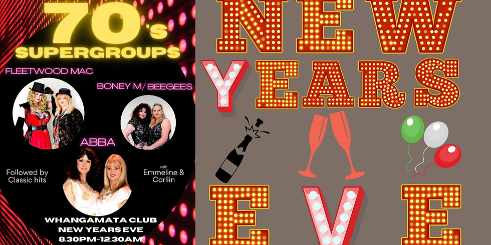 70's Supergroups & Classic Hits - New Years Eve from 8.30pm