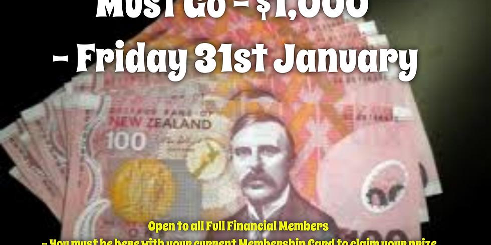 Must Go - Friday 31st January