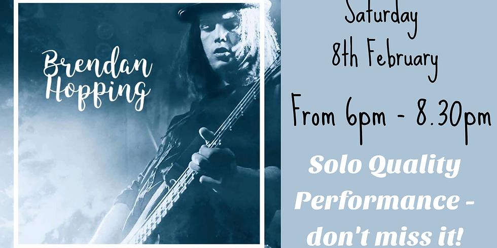 Brendan Hopping - Saturday 8th February from 6pm