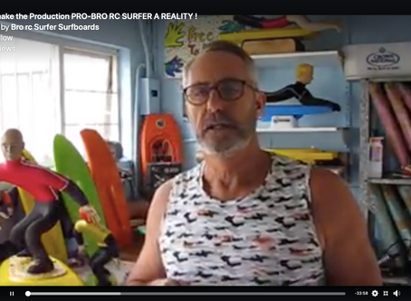 Let's make the Production PRO-BRO RC SURFER A REALITY !