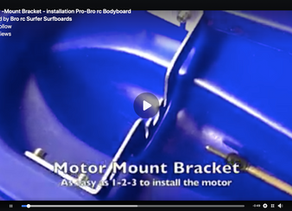 Motor-Mount Bracket - installation Pro-Bro rc Bodyboard